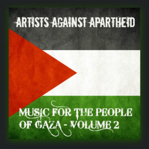 Artists Against Apartheid - Music for the People of Gaza (Vol.2)