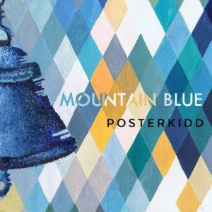 Posterkidd - Mountain Blue
