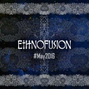 Ethnofusion-#May2016