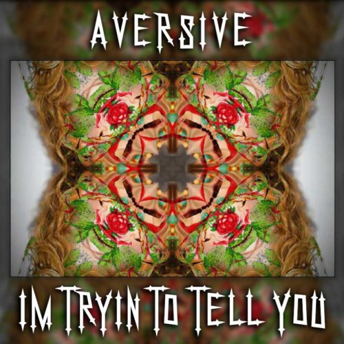 [OUTTA009] Aversive - I'm Trying to Tell You