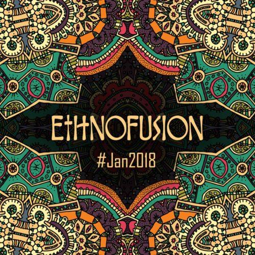 Ethnofusion Picks #Jan2018