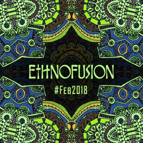 Ethnofusion Picks #Feb2018