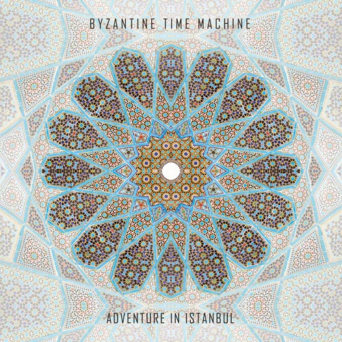 [OUTTA021] Byzantine Time Machine - Adventure In Istanbul
