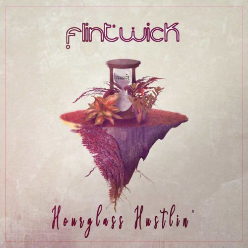 Ethnofusion Picks: Flintwick – Hourglass Hustlin' {Shivelight Promo w/ Interview}