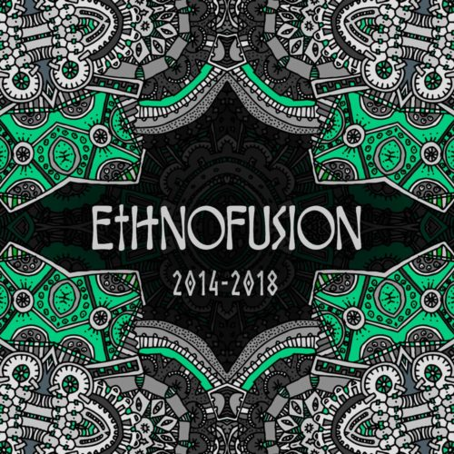 Ethnofusion Picks #FinalStatement [2014-2018]