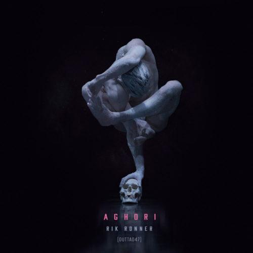 [OUTTA047] Rik Ronner - Aghori EP (ft. Raj Mohan)